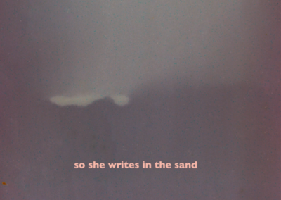 so she writes in the sand